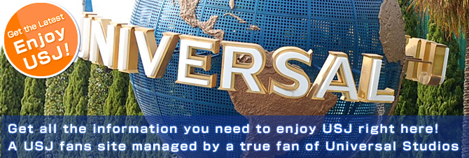 A USJ fans site managed by a true fan of Universal Studios Japan